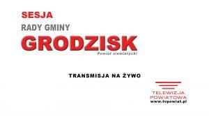 Sesja Rady Gminy Grodzisk – 02.09.2021